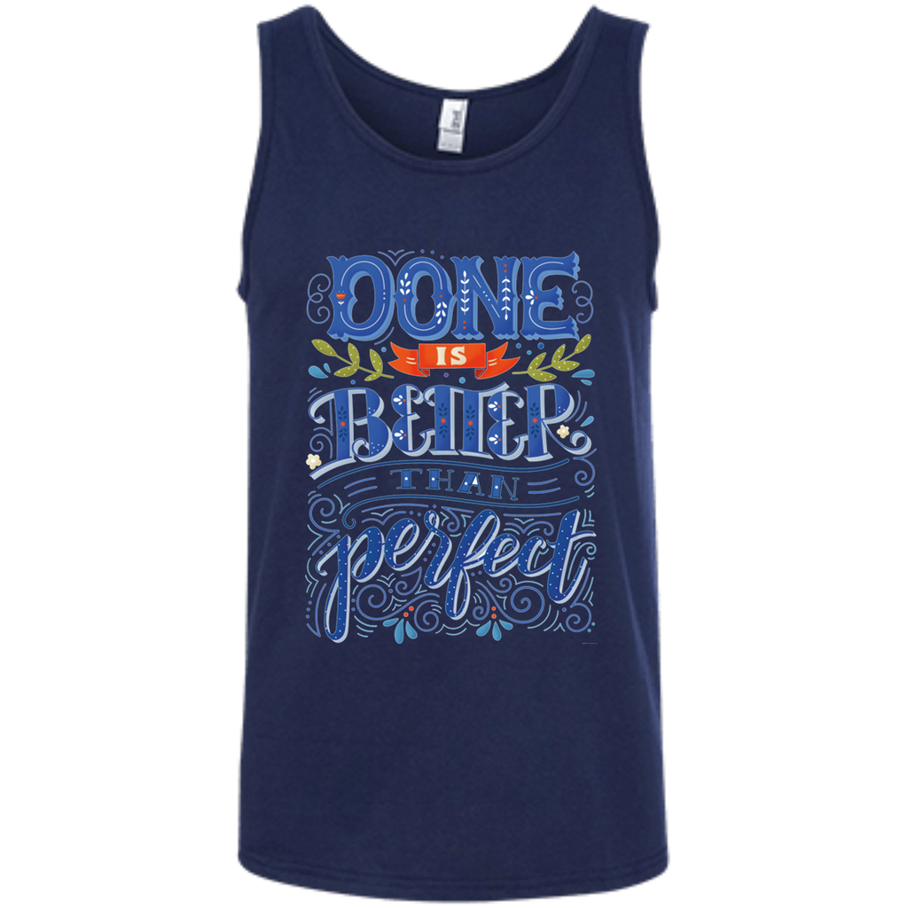 Done is better than perfect AT0101 100% Ringspun Cotton Tank Top - OwlCube - Diamond Painting by Numbers