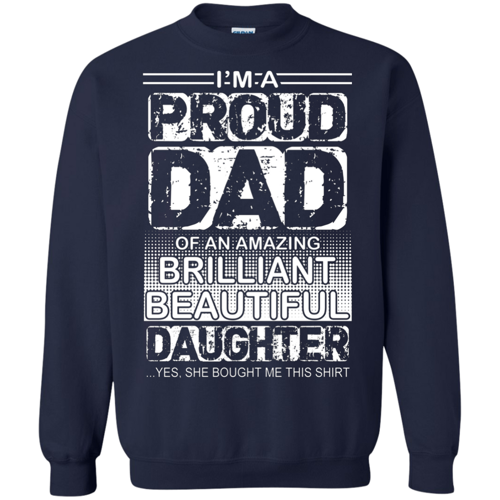 Proud dad of an amazing daughter AT0126 G180 Crewneck Pullover Sweatshirt  8 oz.