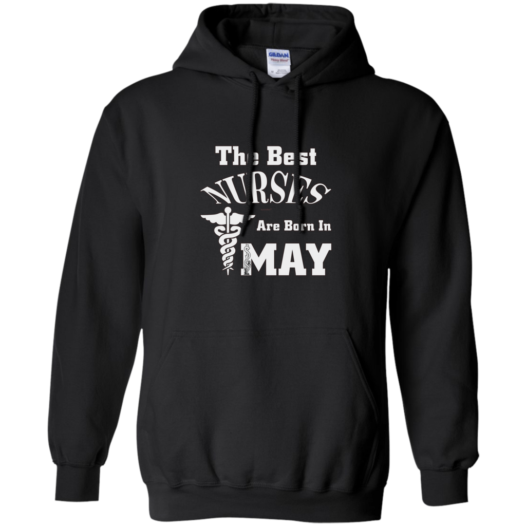 The Best Nurses Are Born In MAY AT0123 G185 Pullover Hoodie 8 oz.