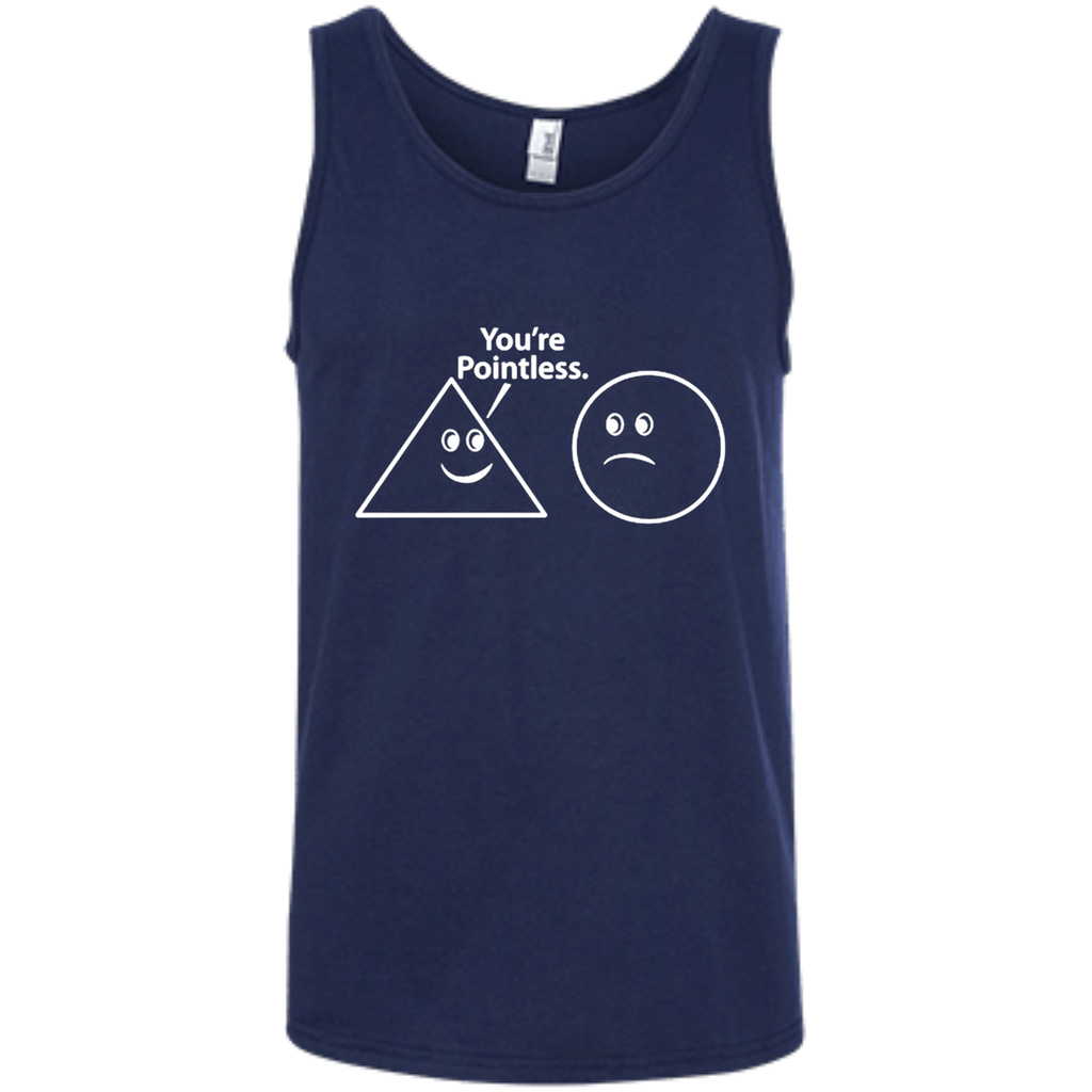 AT0040 You are pointless 100% Ringspun Cotton Tank Top
