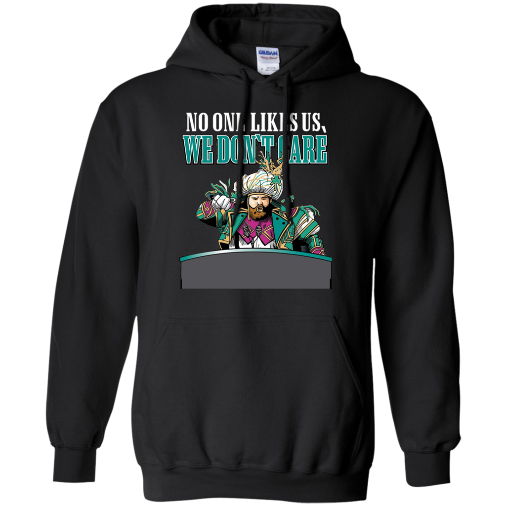 No One Likes Us We Don't Care AT0048 G185 Pullover Hoodie 8 oz.