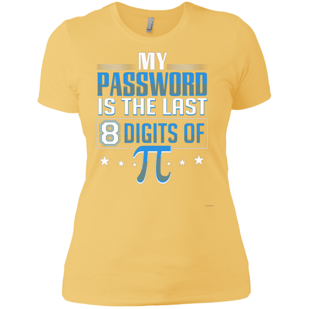 My Password Is The Last 8 Digits Of Pi AT0091 NL3900 Ladies' Boyfriend T-Shirt