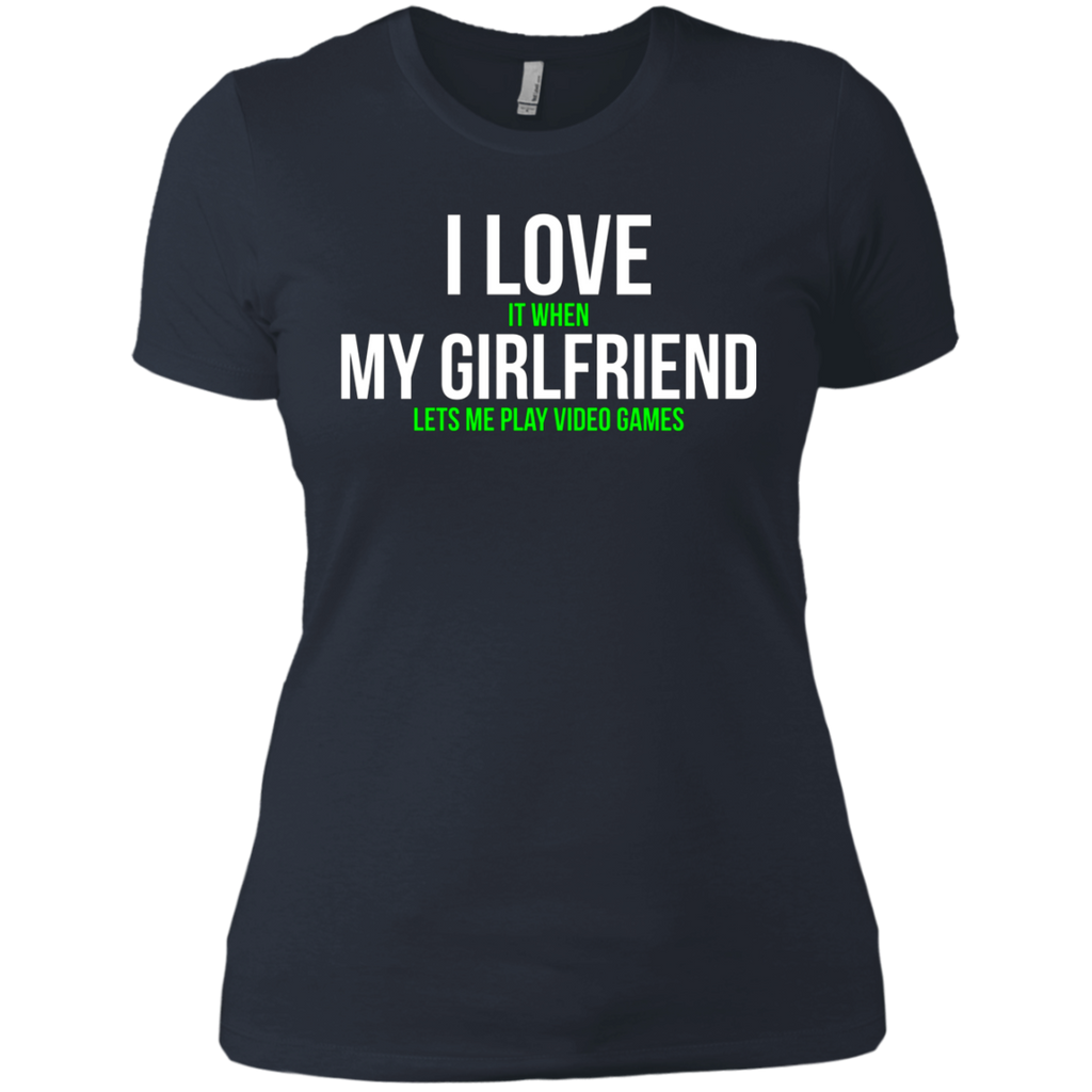 I love my girlfriend Funny Gamer AT0068 NL3900 Ladies' Boyfriend T-Shirt