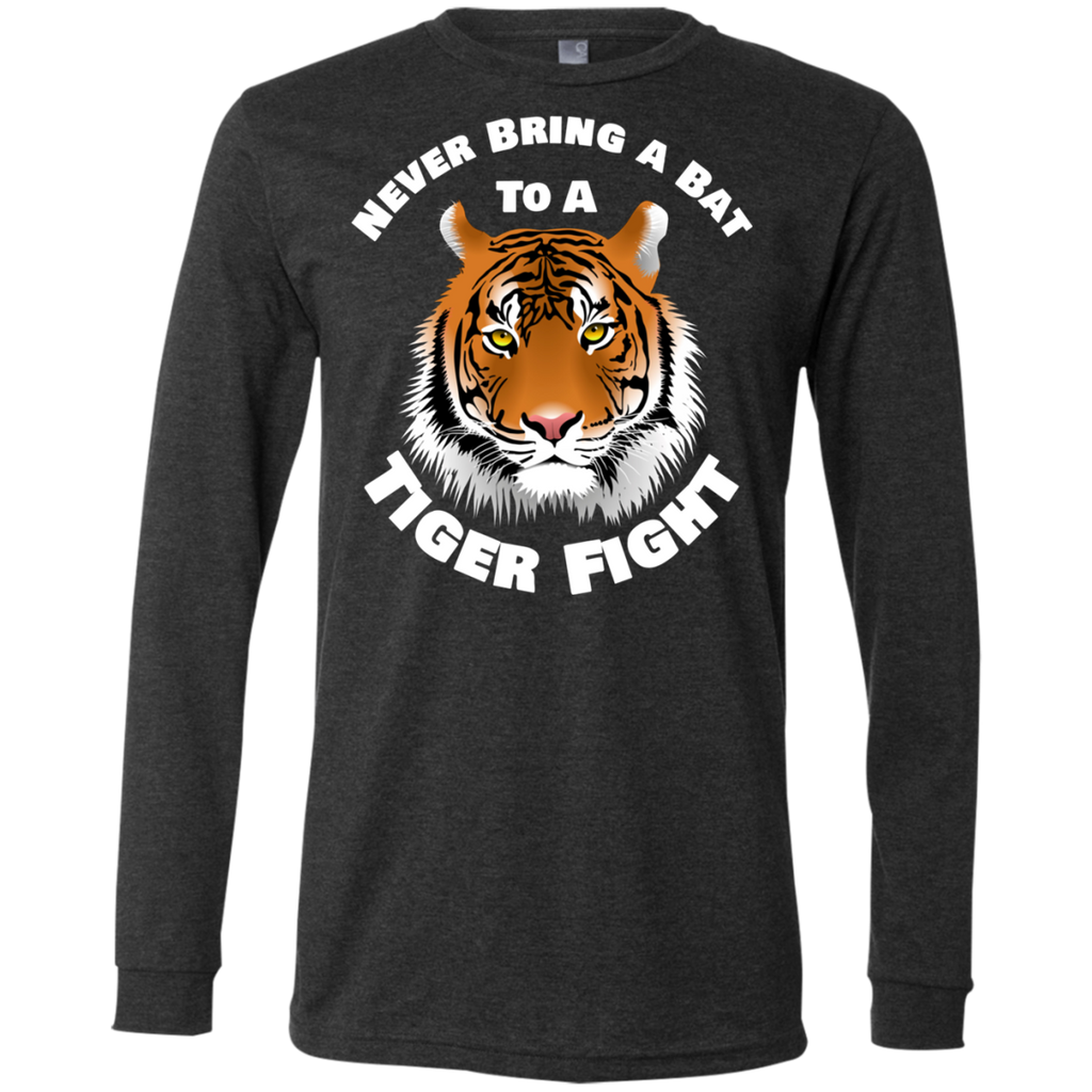 Tiger Never Bring a Bat To A Tiger Fight AT0104 3501 Men's Jersey LS T-Shirt