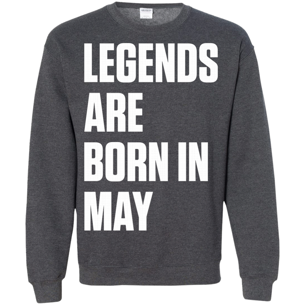 Legends Are Born In May AT0080 G180 Crewneck Pullover Sweatshirt  8 oz.