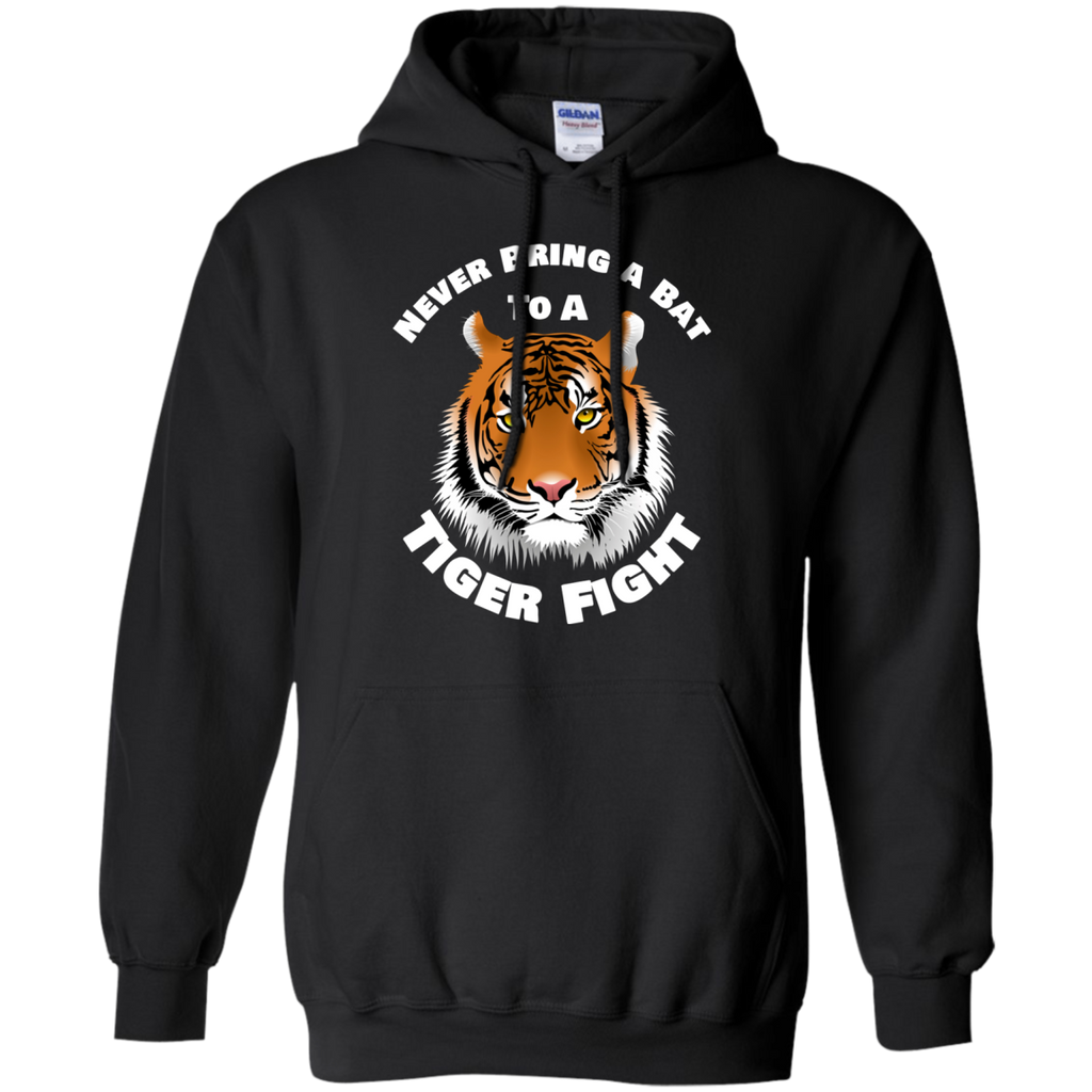 Tiger Never Bring a Bat To A Tiger Fight AT0104 G185 Pullover Hoodie 8 oz.