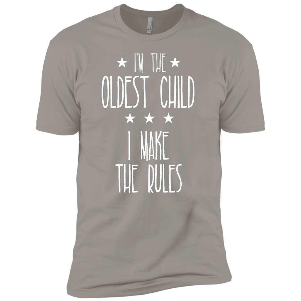 I'm the Oldest Child I make the rules AT0074 NL3600 Premium Short Sleeve T-Shirt