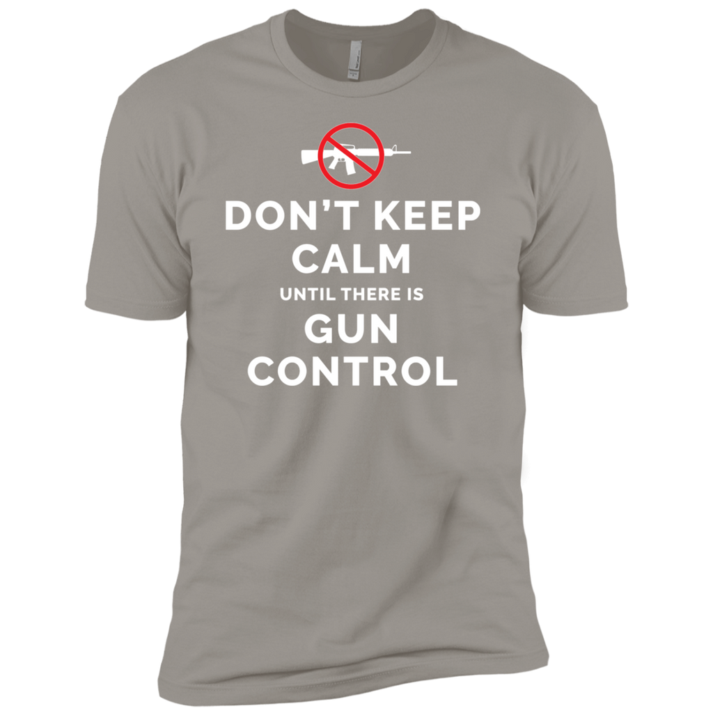 Don't Keep Calm Until There Is Gun Control AT0109 NL3600 Premium Short Sleeve T-Shirt - OwlCube - Diamond Painting by Numbers