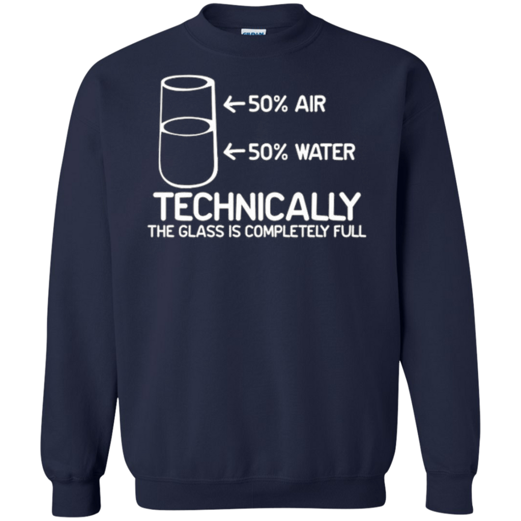 AT0034 The Glass Is Completely Science G180 Crewneck Pullover Sweatshirt  8 oz. - OwlCube - Diamond Painting by Numbers