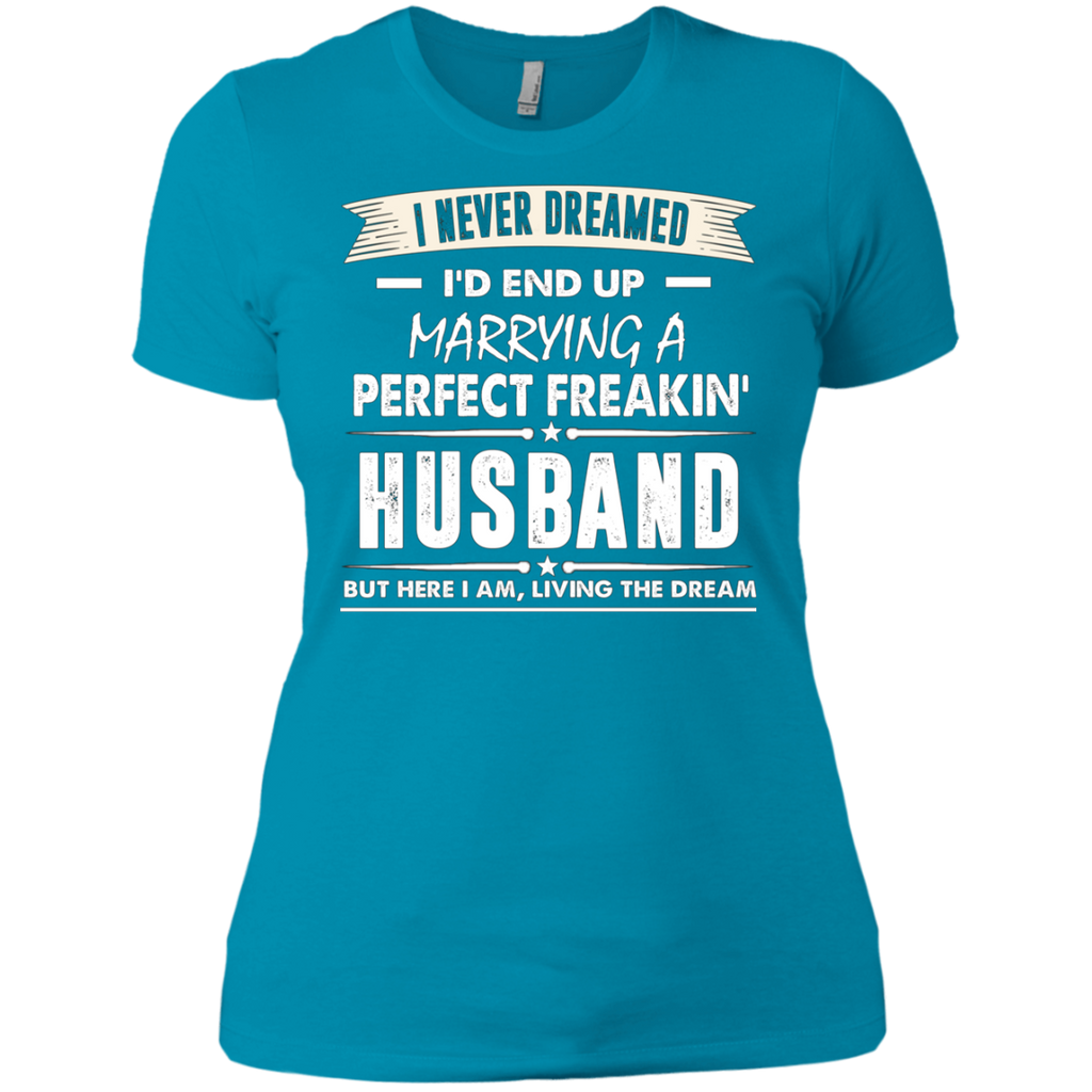 9db774c8f74 ... I Never I d End Up Marrying a Perfect Freakin  Husband AT0072 NL3900  Ladies