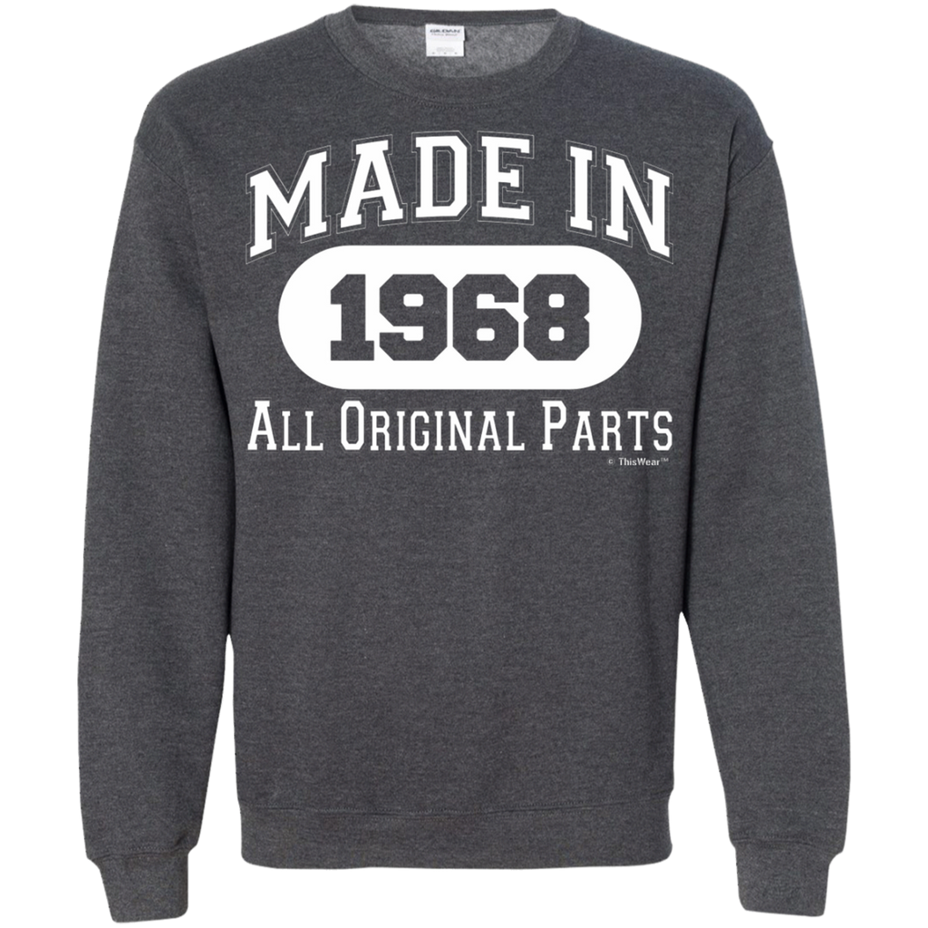 50th Birthday Gifts Made 1968 All Original Parts AT0054 G180 Crewneck Pullover Sweatshirt  8 oz. - OwlCube - Diamond Painting by Numbers
