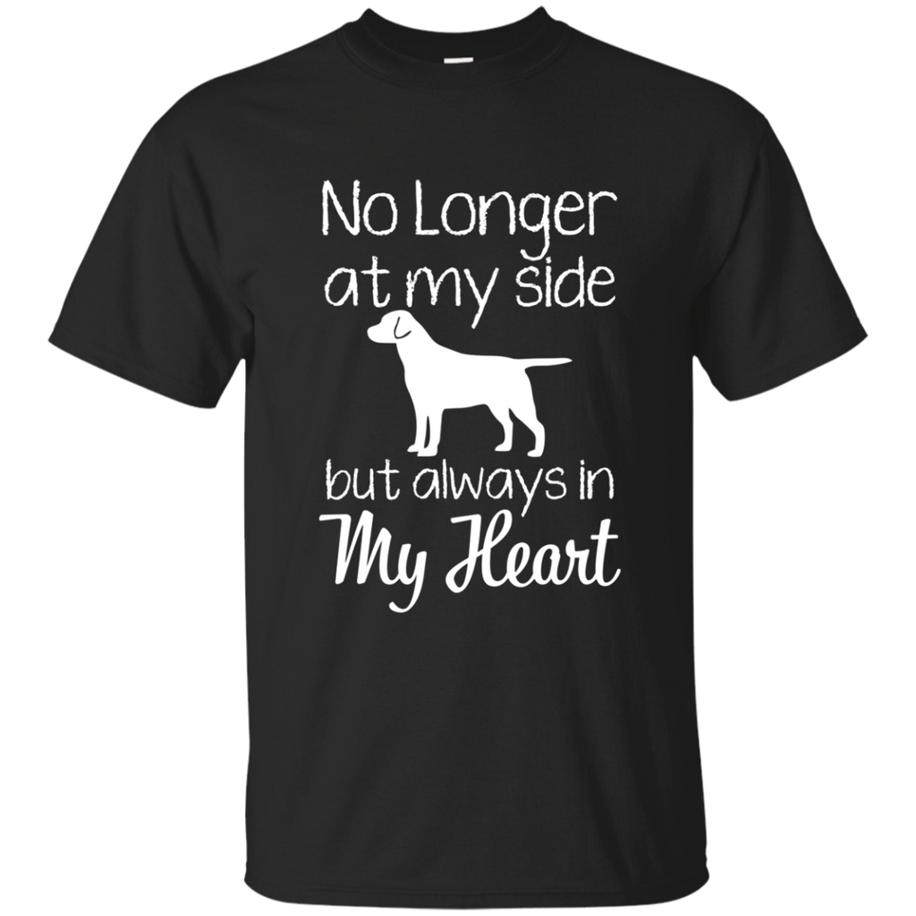 No Longer At My Side but always in my heart AT0073 G200 Ultra Cotton T-Shirt