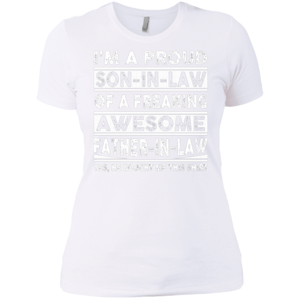 I'm A Proud Son In Law Of A Freaking Awesome Father In Law AT0125 NL3900 Ladies' Boyfriend T-Shirt