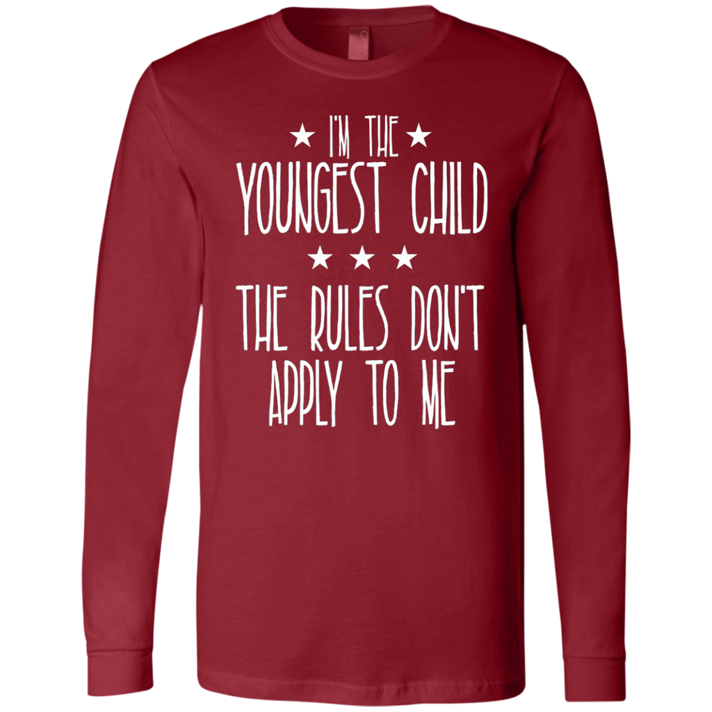 I'm the youngest child The rules don't apply to me AT0076 3501 Men's Jersey LS T-Shirt