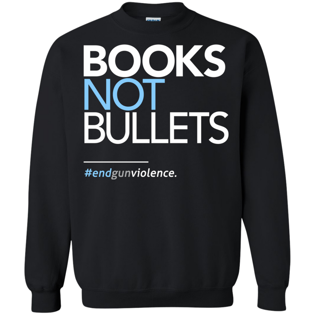 Books Not Bullets, March for Our Lives AT0110 G180 Crewneck Pullover Sweatshirt  8 oz. - OwlCube - Diamond Painting by Numbers