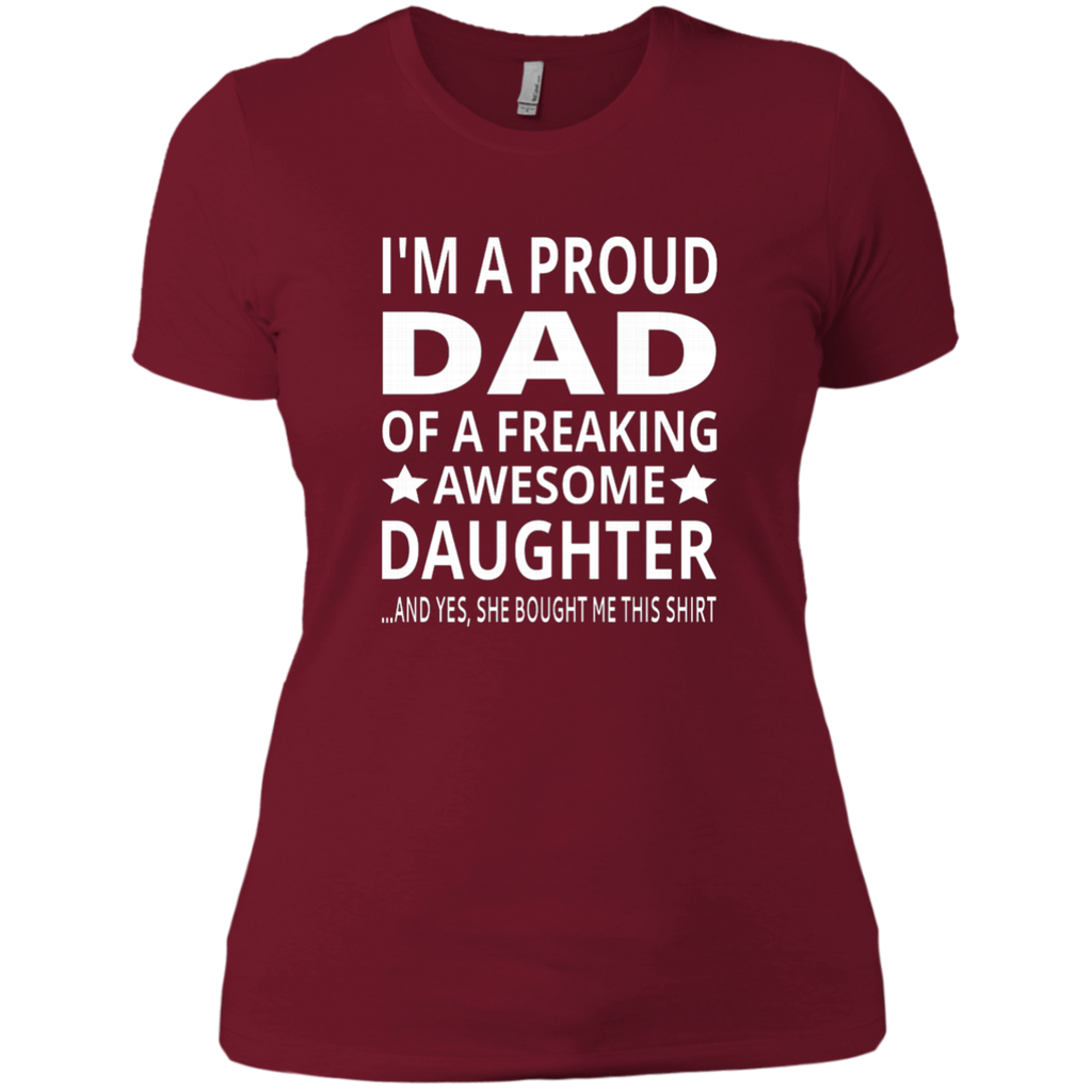 I'm A Proud Dad Of A Freaking Awesome Daughter AT0134 NL3900 Ladies' Boyfriend T-Shirt