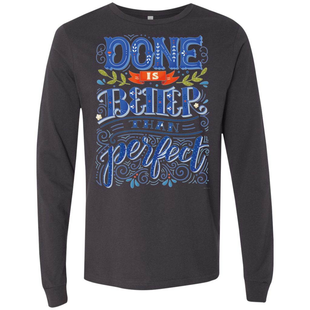 Done is better than perfect AT0101 3501 Men's Jersey LS T-Shirt - OwlCube - Diamond Painting by Numbers
