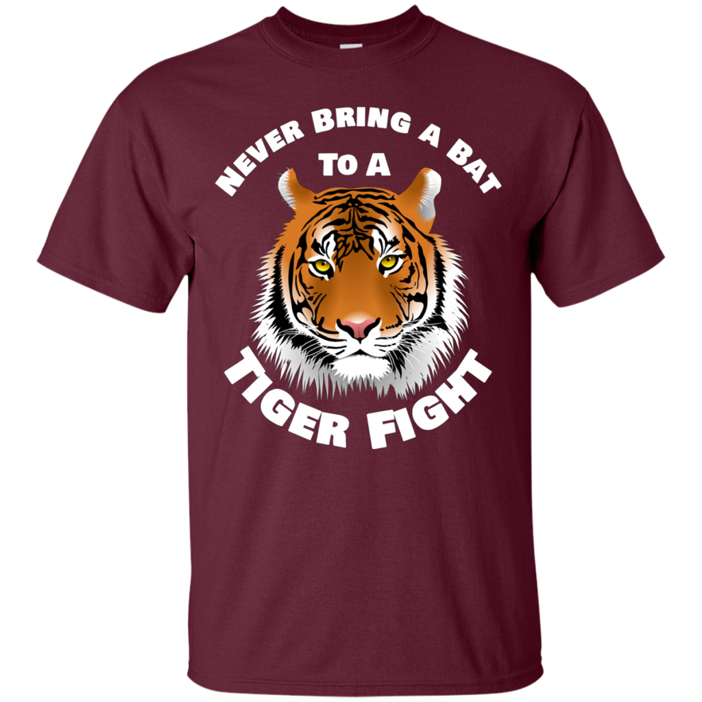 Tiger Never Bring a Bat To A Tiger Fight AT0104 G200 Cotton T-Shirt