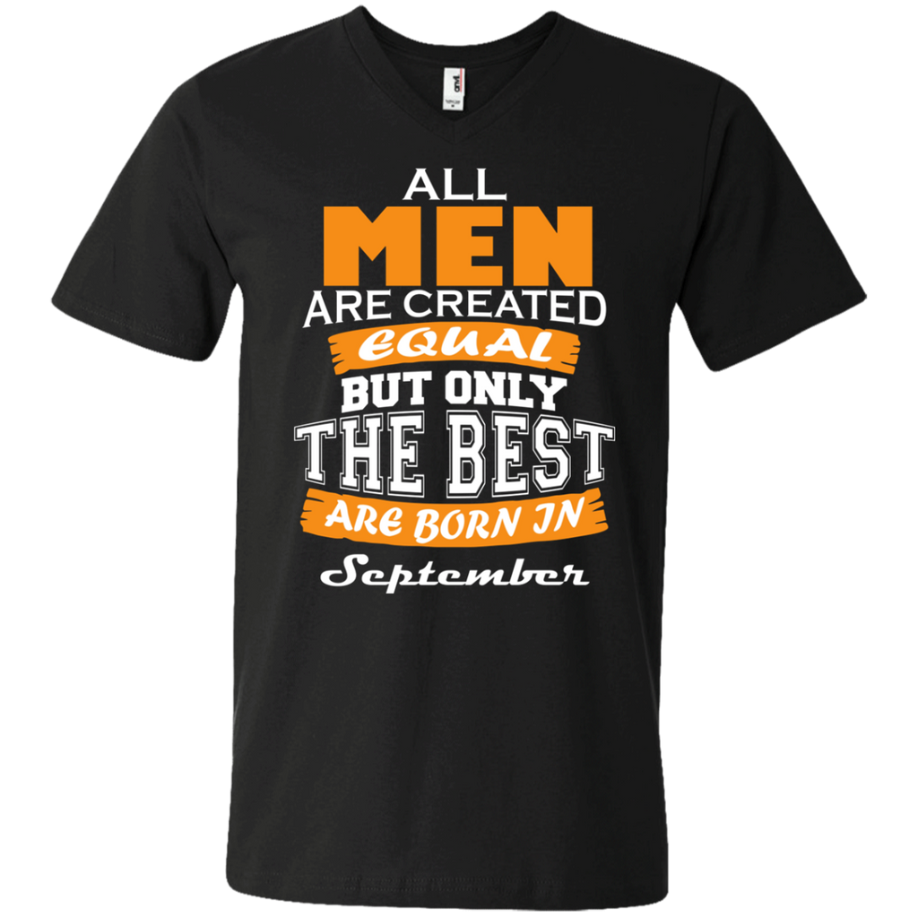 All Men are Created Equal but Only The Best are Born in September AT0110 982 Men's Printed V-Neck T-Shirt - OwlCube - Diamond Painting by Numbers
