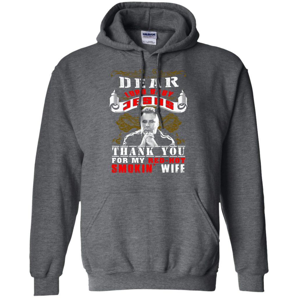 Talladega Nights - Red-Hot Smoking Wife G185 Pullover Hoodie 8 oz.