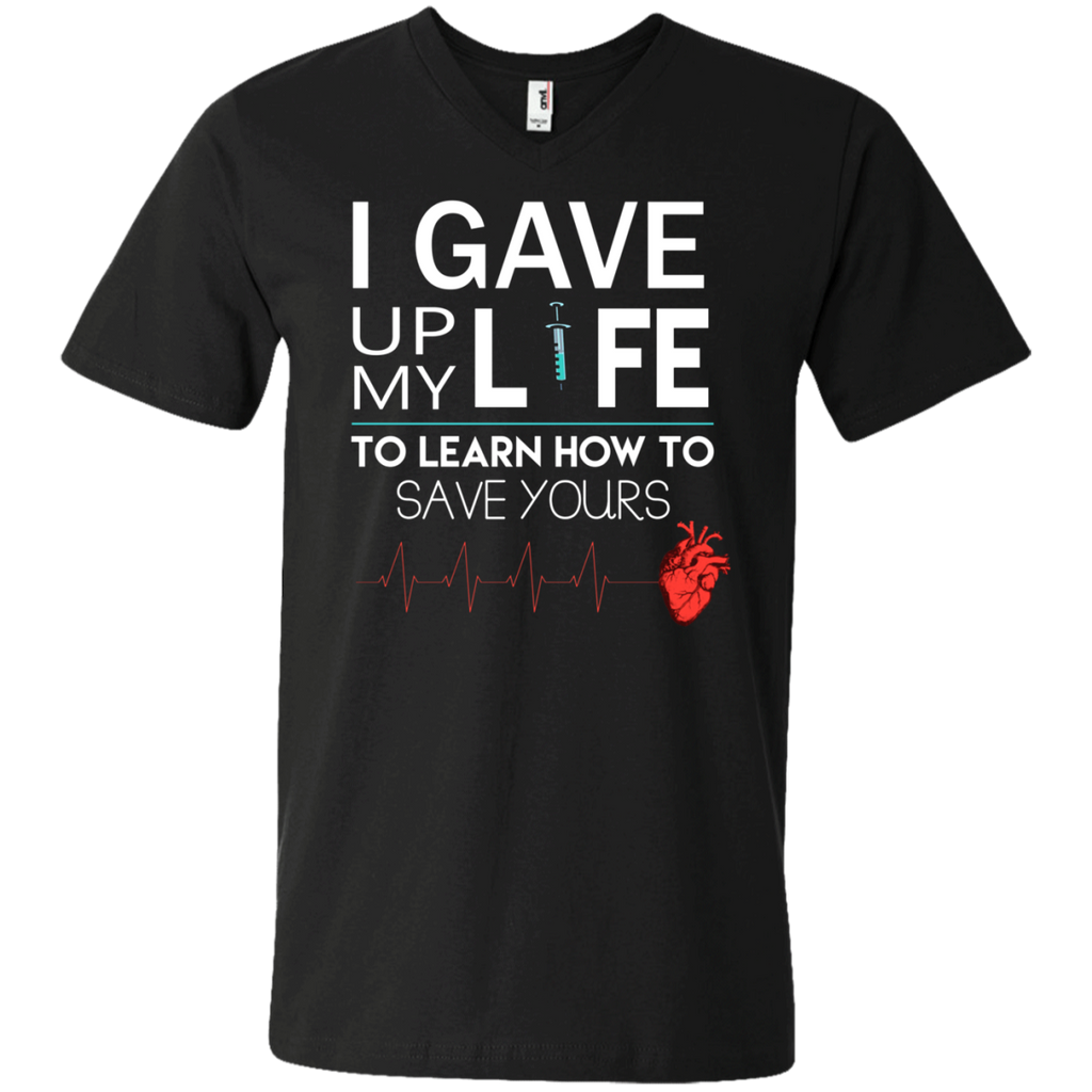 Gave Up My Life To Save Yours Nurse AT0116 982 Men's Printed V-Neck T-Shirt - OwlCube - Canvas Wall Art