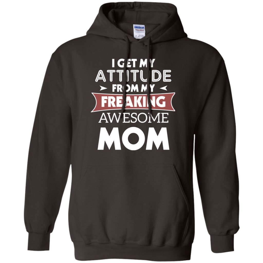 I GET MY ATTITUDE FROM MY FREAKING AWESOME MOM AT0069 G185 Pullover Hoodie 8 oz. - OwlCube - Canvas Wall Art