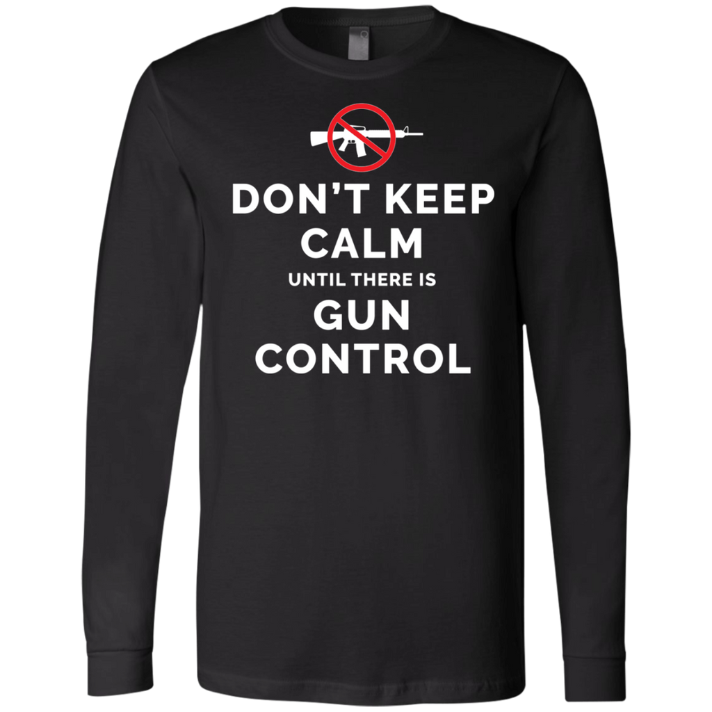 Don't Keep Calm Until There Is Gun Control AT0109 3501 Men's Jersey LS T-Shirt - OwlCube - Diamond Painting by Numbers
