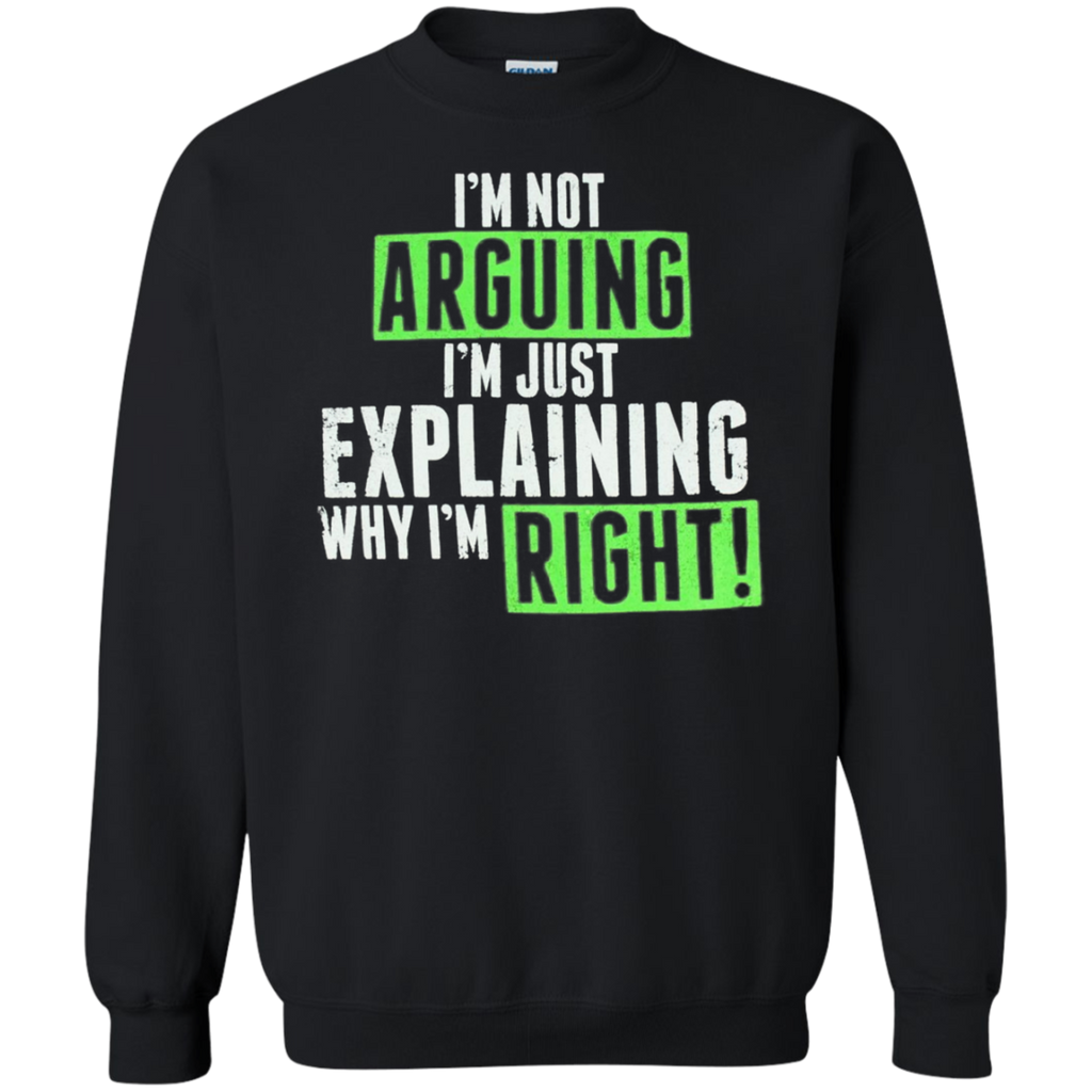AT0020 I'm not arguing, I'm just explaining why I'm right G180 Crewneck Pullover Sweatshirt  8 oz. - OwlCube - Diamond Painting by Numbers