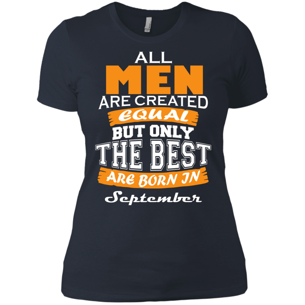All Men are Created Equal but Only The Best are Born in September AT0110 NL3900 Ladies' Boyfriend T-Shirt - OwlCube - Diamond Painting by Numbers