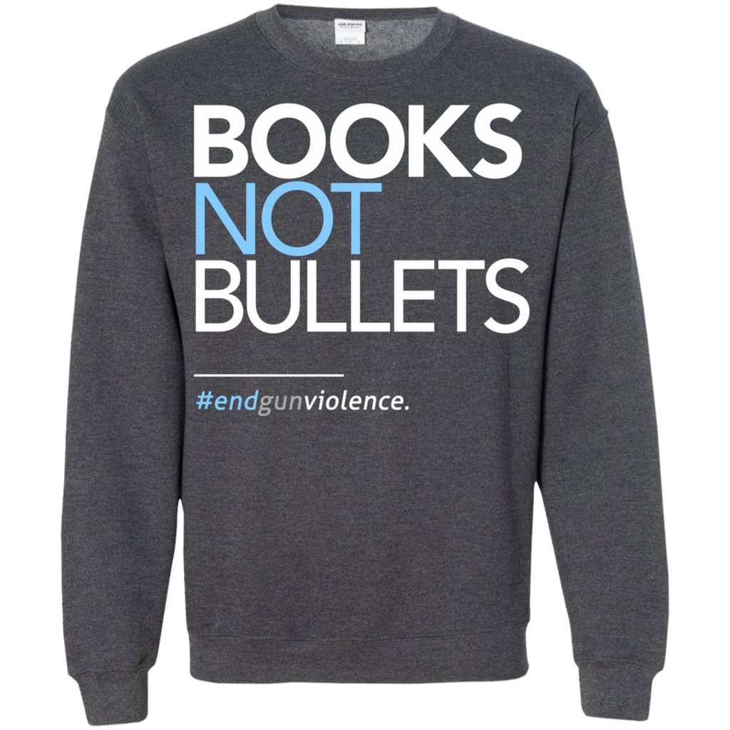 Books Not Bullets, March for Our Lives AT0112 G180 Crewneck Pullover Sweatshirt  8 oz. - OwlCube - Diamond Painting by Numbers