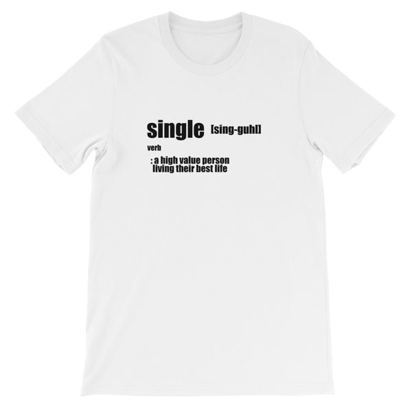 High Value Single T-Shirt