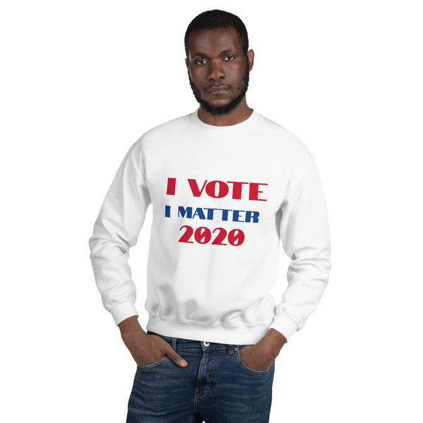 I VOTE for all Sweatshirt