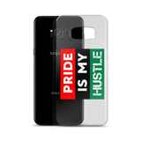 """Pride is my Hustle"" Samsung S8 Case (+edge model)"