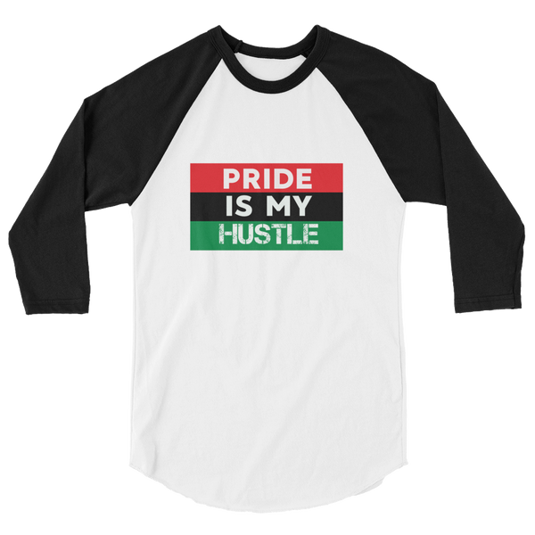 """Proud is my Hustle"" Mens' 3/4 sleeve raglan shirt"