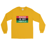 """Pride is my Hustle"" Mens' Long Sleeve T-Shirt"