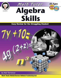 Algebra Skills: Easy Review for the Struggling Student (Math Tutor Series)