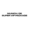 Munich, DE - Super VIP