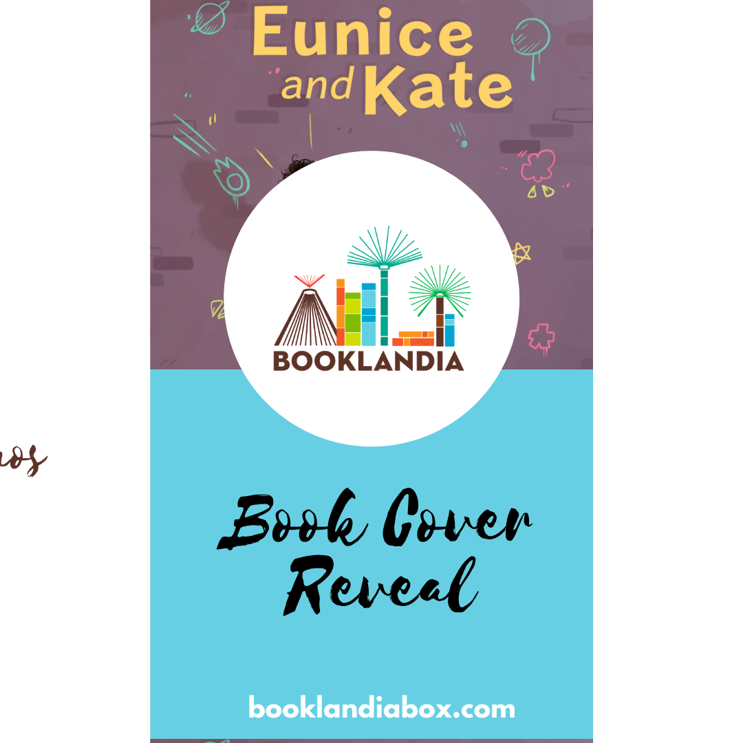 Book Cover Reveal for the Upcoming Children's Book Eunice and Kate!