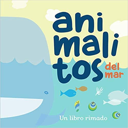 Animalitos del Mar (2) /Little Sea Animals-Booklandia-bilingual-spanish-childrens-books