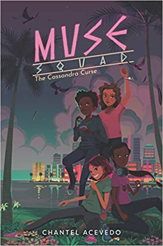 Muse Squad: The Cassandra Curse ( Muse Squad, 1 )