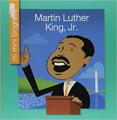 Martin Luther King, Jr. Mi Mini Biografía-Booklandia-bilingual-spanish-childrens-books