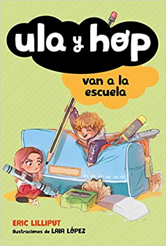 Ula Y Hop Van a la Escuela / Ula and Hop Go to School-Booklandia-bilingual-spanish-childrens-books