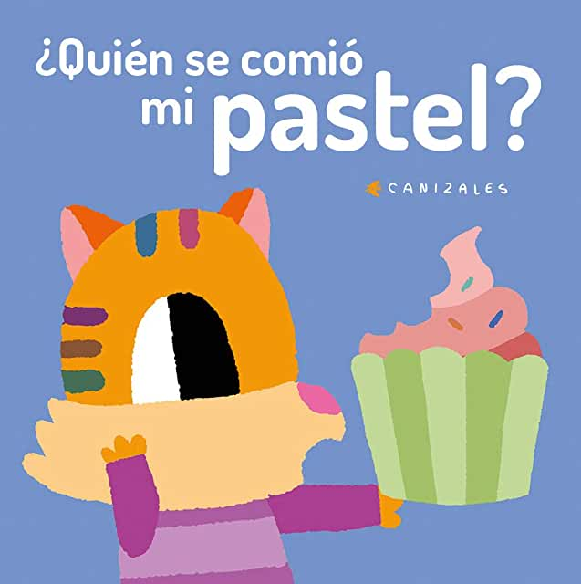 ¿Quién se Comió mi Pastel?-Booklandia-bilingual-spanish-childrens-books