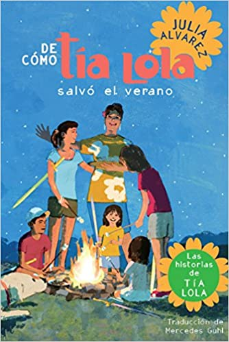 De Como Tia Lola Salvo El Verano (How Aunt Lola Saved the Summer Spanish Edition)-Booklandia-bilingual-spanish-childrens-books