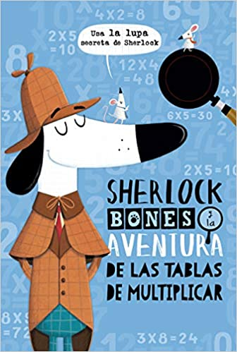 Sherlock Bones y la aventura de las tabletas de multiplicar-Booklandia-bilingual-spanish-childrens-books