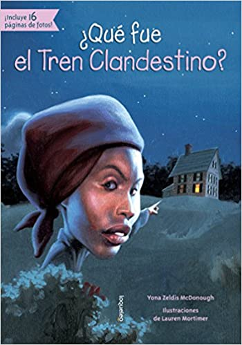 ¿Qué fue el Tren Clandestino?-Booklandia-bilingual-spanish-childrens-books