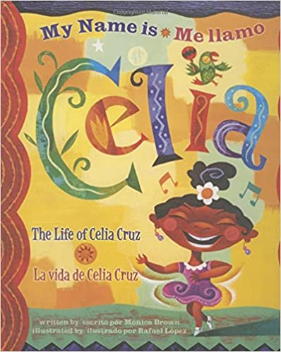 Me Llamo Celia/My Name Is Celia: La Vida de Celia Cruz/The Life Of Celia Cruz-Booklandia-bilingual-spanish-childrens-books