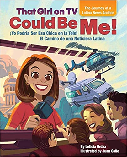 That Girl on TV Could Be Me!: The Journey of a Latina News Anchor (Bilingüe)-Booklandia-bilingual-spanish-childrens-books