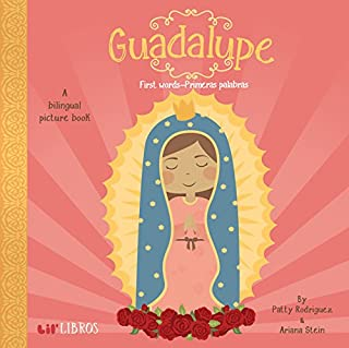 Guadalupe: First Words-primeras palabras-Booklandia-bilingual-spanish-childrens-books