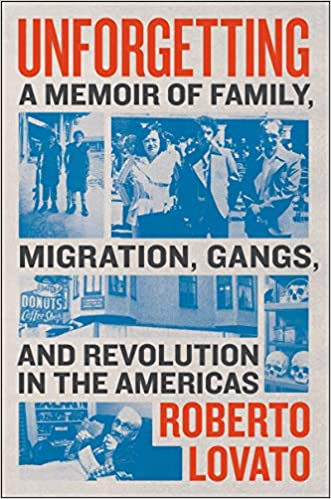 Unforgetting: A Memoir of Family, Migration, Gangs, and Revolution in the Americas-Booklandia-bilingual-spanish-childrens-books